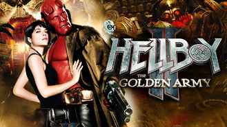 Is Hellboy II: The Golden Army on Netflix?